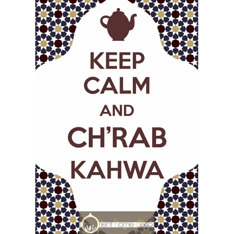 Keep Calm Chrab Atay kahwa