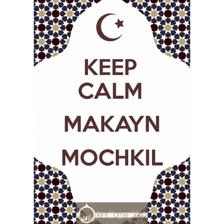 Keep Calm Makayn Mochkil